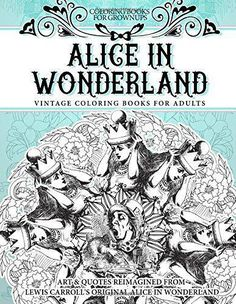 Vintage Alice In Wonderland Adult Coloring Book