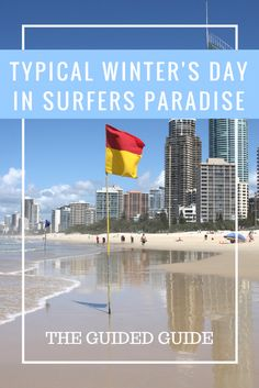 A typical winter's day in Surfers Paradise