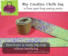 How to Sew a Simple Bag Strap Without Interfacing