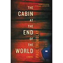 The Cabin at the End of the World by Paul Tremblay (English) Hardcover Book Free Books To Read Online, Reading Online, Latest Books, New Books, Seven Years Old, Popular Books, End Of The World, Thought Provoking, Audio Books