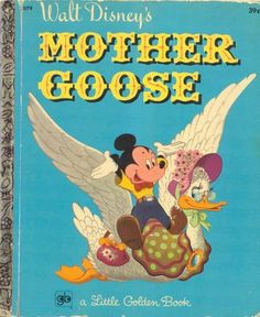 Walt Disney's Mother Goose book-Little Golden book