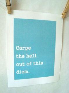 #carpediem #quotes