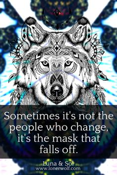 Being your authentic self is about pulling away that mask.