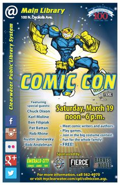 We're back for the third time with more comic, more con, more everything! Stay Tuned for more updates on the event: http://www.myclearwater.com/cpl/comiccon.asp