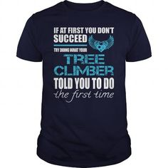 Awesome Tee For Tree Climber