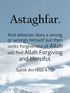 Power of Astaghfar Astaghfar and its Benefits from Quran and Hadiths Quran Quotes Love, Quran Quotes Inspirational, Hadith Quotes, Beautiful Islamic Quotes, Allah Quotes, Muslim Quotes, Religious Quotes, Quran Sayings, Hindi Quotes