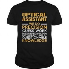 OPTICAL-ASSISTANT T-Shirts, Hoodies (22.99$ ==► Shopping Now!)