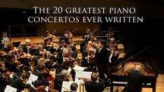 In no particular order, these are the 20 piano concertos @classicfm1 says you need to listen to right now – or better still, go and hear performed live.