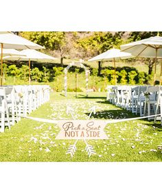 'Pick a Seat, Not a Side' Wedding Decoration
