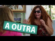 A OUTRA (Humor e Espiritismo) - YouTube