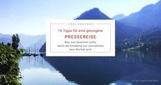 10 Tipps für eine gelungene Pressereise Public Relations, Hotels, Hospitality, Letter Board, Lettering, Nature, Travel, Tour Operator, Worth It