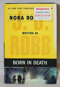 Born in Death J D Robb  First Edition 2006 Hardcover