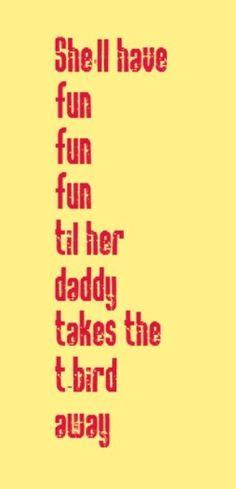 Beach Boys - Fun Fun Fun - song lyrics, music lyrics, song quotes, music quotes, songs