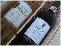 Pierola rioja Reserva and white barrel fermented