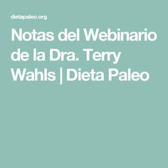 Notas del Webinario de la Dra. Terry Wahls | Dieta Paleo
