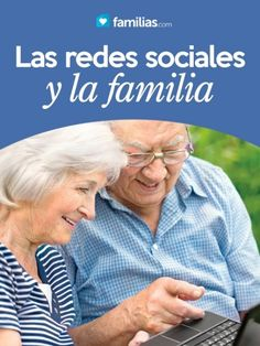 Las redes sociales y la familia