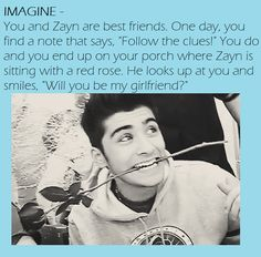 Yes I will be your girlfriend Zayn😀😃 I love you so much 😊☺️😘😘😘❤️ One Direction Images, I Love One Direction, 1d Imagines, Harry Styles Imagines, Zayn Malik Images, Will You Be My Girlfriend, Zayn Mailk, Niall Horan, Love You So Much