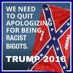 Is anyone shocked that the political party that has been flagrantly hostile and racist towards the first black president are now openly supporting a racist bigot for president.