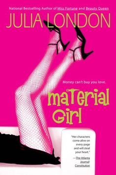 Material Girl (Lear Family Trilogy, Book 1) by Julia London, http://www.amazon.com/dp/042520796X/ref=cm_sw_r_pi_dp_z2yHrb1DADE9W
