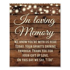 Wedding Planning In Loving Memory Sign, Wedding Sign, Wedding Decor Photo Print - Great Rustic wedding sign for your special day! Wedding Tips, Wedding Events, Wedding Planning, Dream Wedding, Wedding Stuff, Fall Wedding, Wedding Flowers, Perfect Wedding, Wedding Dresses