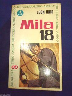 MILA 18 LEON URIS -   Ed BRUGUERA XRARE SPANISH Ed 1967