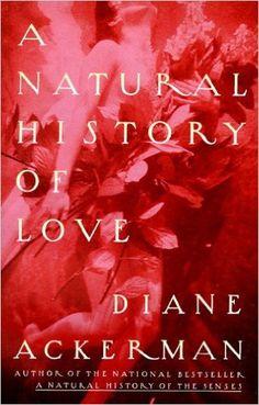 http://www.amazon.ca/Natural-History-Love-National-Bestseller/dp/0679761837/ref=sr_1_7?ie=UTF8
