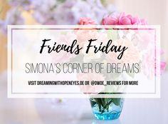 Friends Friday Interview:  Simona of Simona's Corner of Dreams