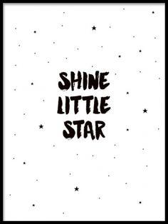 Poster, Shine little star med små stjärnor. Söta barntavlor med citat. Texttavlor till barnrummet.