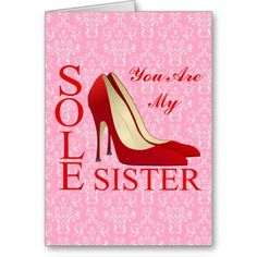 """""""Sole Sister"""" Red Stiletto Heels Greeting Card"""