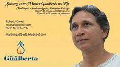 Encontro Satsang Mestre Gualberto Rio de Janeiro/ dia 07/08 encontro aberto e dias 08 e 09 encontro intensivo. @marcosgualberto @rcalvet