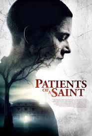 Patients Of A Saint 2019 Also Known As Inmate Zero Country Uk Language English Watch Trailor Movies Online Free Movies Online Full Movies