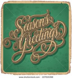 SEASON'S GREETINGS hand lettering -- vintage card with handmade calligraphy, grunge effect in separate layer for easy edit, vector (eps10) - stock vector #download #stock #StockImages #microstock #royaltyfree #vectors #calligraphy #HandLettering #lettering #design #letterstock #silhouette #decor #printable #printables #craft #diy #card #cards #label #tag #sign #vintage #typography