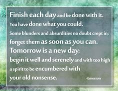 "Inspirational Message Graphics: Emerson's ""Finish Each Day"" Quote"
