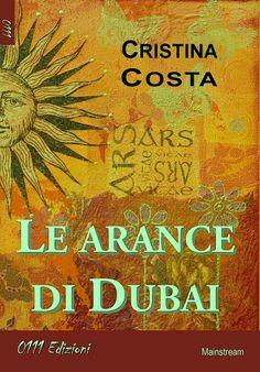 Le arance di Dubai - Lo scaffale abulico