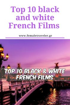 Top 10 black and white French Films *translation button at the top*