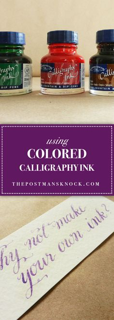 Using Colored Calligraphy Ink