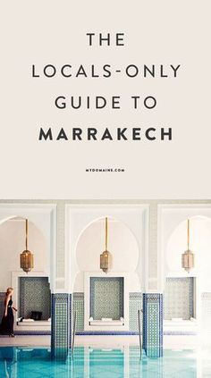 Travel to one incredibly beautiful destination: Marrakech