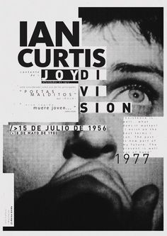 Ian-Curtis poster has great typography. via 20 Unique Exhibition Poster Designs. Ian-Curtis poster has great typography. Graphic Design Posters, Graphic Design Typography, Graphic Design Inspiration, Poster Designs, Japanese Typography, Type Posters, Graphic Design Layouts, Layout Design, Ian Curtis