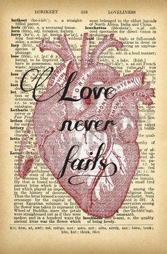 Heart Quote Dictionary Art Print by AmourPrints on Etsy Biblical Verses, Dictionary Art, Love Never Fails, Heart Quotes, Pretty Art, Old Things, Hearts, Wall Decor, Decor Ideas