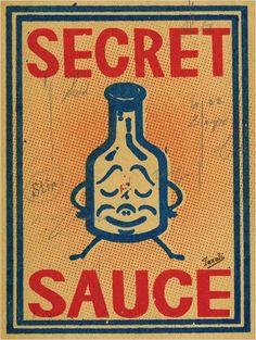 Secret sauce.