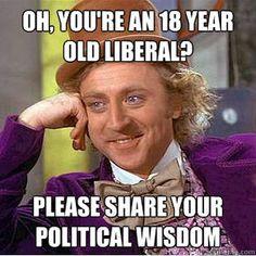 Ahhhh....the wisdom of Willy Wonka.
