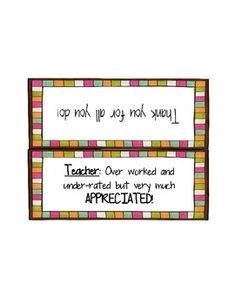 Teacher: Over worked and under-rated but very much APPRECIATED!   (free bag topper)