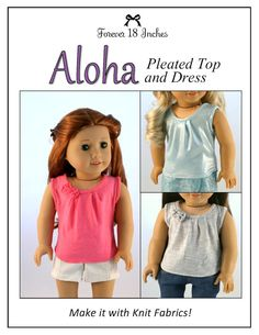 Forever 18 Inches Aloha Pleated Top and Dress Doll Clothes Pattern 18 inch American Girl Dolls | Pixie Faire