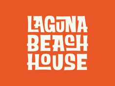 Final Logo for Laguna Beach House. A Coastal Hotel in Laguna Beach, California. The vibe of property is heavily influenced from Southern California surf scene of the 50's & 60's, and the entire...