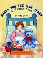 Buy Santa and the Blue Teddy and other tales by Kao Shen and Read this Book on Kobo's Free Apps. Discover Kobo's Vast Collection of Ebooks and Audiobooks Today - Over 4 Million Titles!