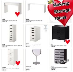 Here are some furniture pieces that can be purchased from IKEA that can be used for your makeup storage, depending on the look you are going for. If you are interested in vanities, then a IKEA desk would be great. If you are look for a drawer type of storage, then the Alex units work great!