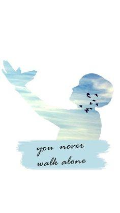 Sẽ không bao giờ đi một mình Never walk alone