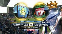 Live: Aston Villa v. Liverpool