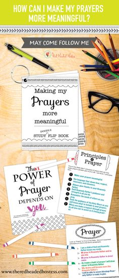 How Can I Make My Prayers More Meaningful? May Young Women Lesson. This is the best! Each girls can have her own study doodle book (just print them) and she can study, color, and then keep one by her bed! She will study tons of great doctrines and principles!