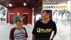 LUAN ARAGÃO Vs LUIZ ROSS - GAME OF SKATE